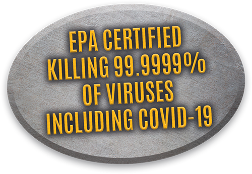 EPA certified killing 99.9999% of viruses including COVID-19